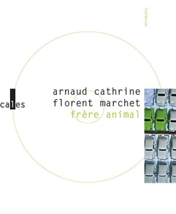 Arnaud_Cathrine_et_Florent_Marchet___Frere_Animal.jpg