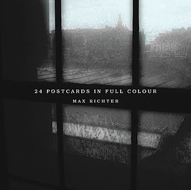 Max_Richter___24_Postcards_In_Full_Colour.jpg