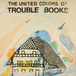 trouble_books_the_united_colors_of_trouble_books.jpg