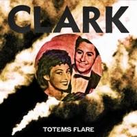 Clark_Totems_Flare.jpg