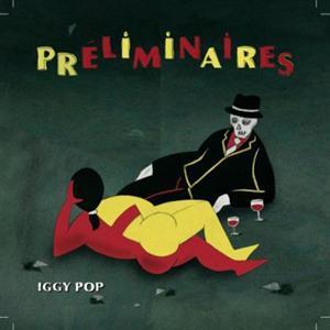 Iggy_Pop_Preliminaires.jpg