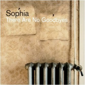 Sophia___There_Are_No_Goodbyes.jpg