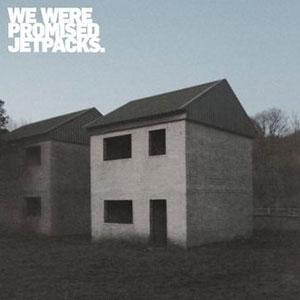 We_Were_Promised_Jetpacks___These_Four_Walls.jpg
