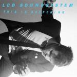 LcdSoundsystemThisHappening.jpg