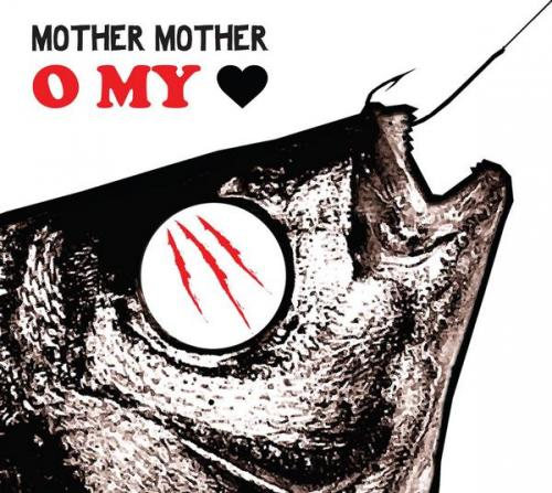 mother_mother_o_my_heart.jpg