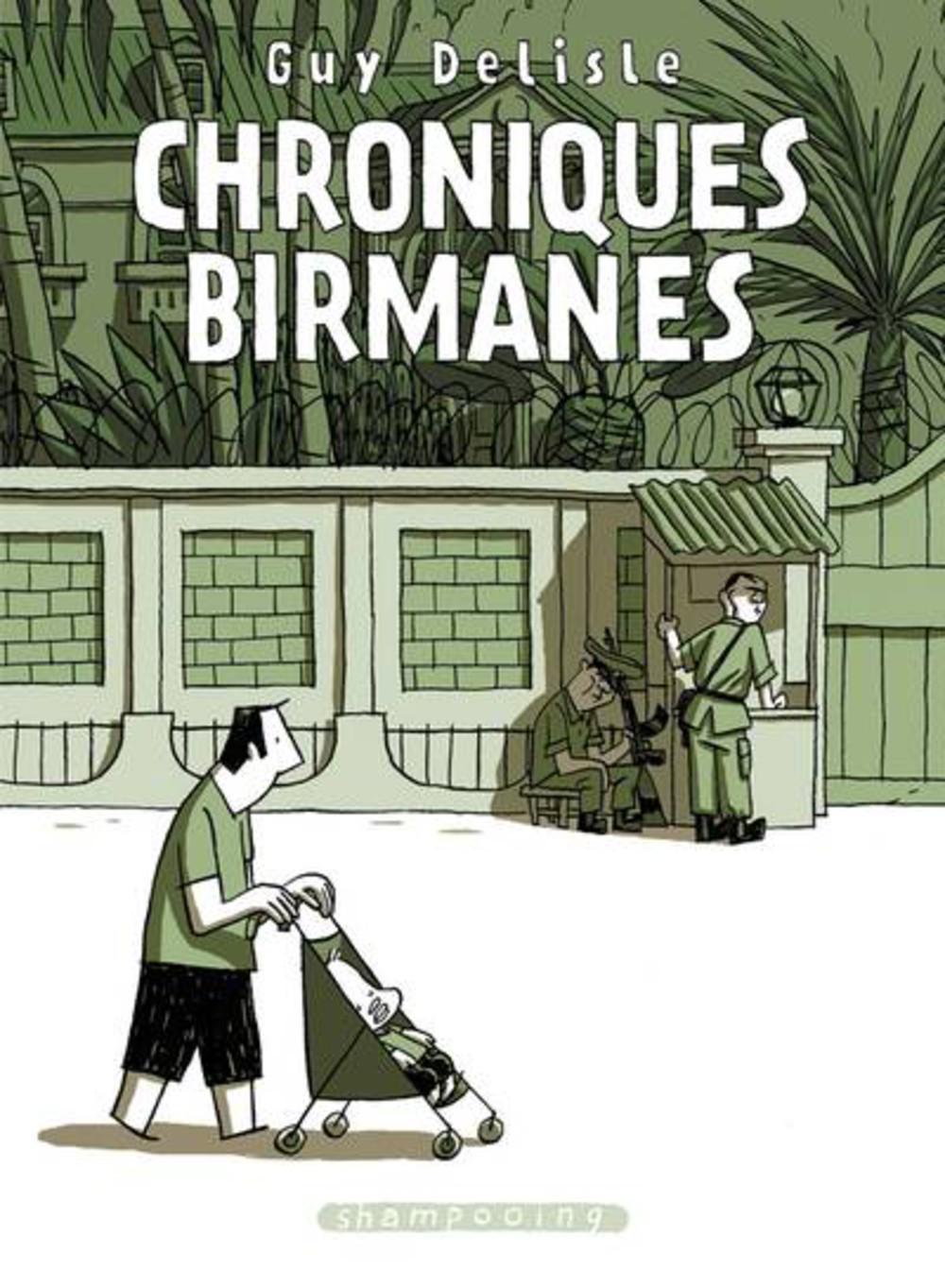 Chroniques birmanes, de Guy Delisle