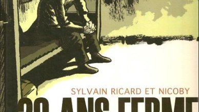 """20 ans ferme"", de Nicoby & Sylvain Ricard"