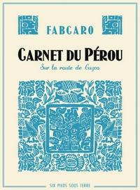 Carnets-du-Perou-Fabcaro-Six-Pieds-sous-Terre