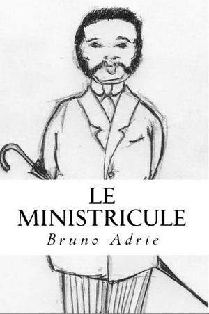 Le minuscule - Bruno Adrie