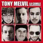 tony-melvil-cavale