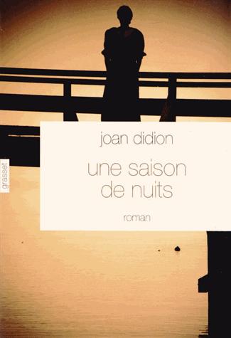 Une saison de nuits - Joan Didion