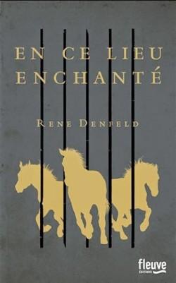 Rene-Denfeld-enchante