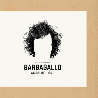 Barbagallo - Amor de lonh