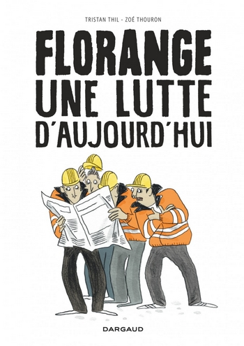 Florange-Une-lutte-daujourdhui