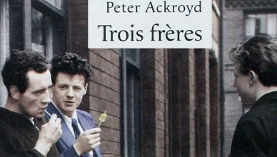 Featured Peter Ackroyd - Trois Frères