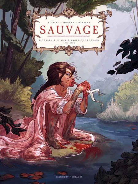 Sauvage - Gaëlle Hersant, Aurélie Bévière et Jean-David Morvan