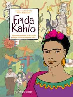 Frida Kahlo – Jean-Luc Cornette et Flore Balthazar