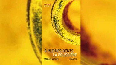 Featured Stéphane La Carré - A pleines Dents