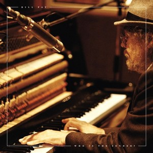 Bill Fay-Who Is The Sender?-2015