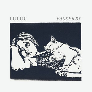 Luluc-Passerby-2014