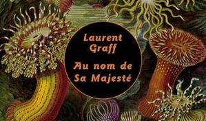Au nom de Sa Majesté – Laurent Graff