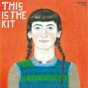 "This Is The Kit - ""Bashed Out"" cover album"