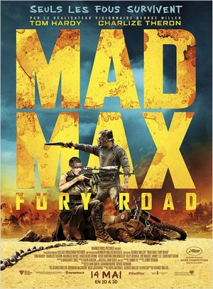 Mad Max: Fury Road – Film de George Miller - affiche