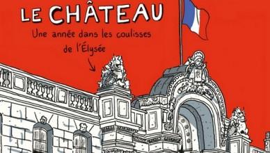 Mathieu Sapin – Le Château - BD Éditions Dargaud