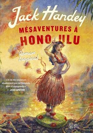Jack Handy – Mésaventures à Honolulu