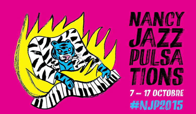 Festival Nancy Jazz Pulsations 2015 - affiche