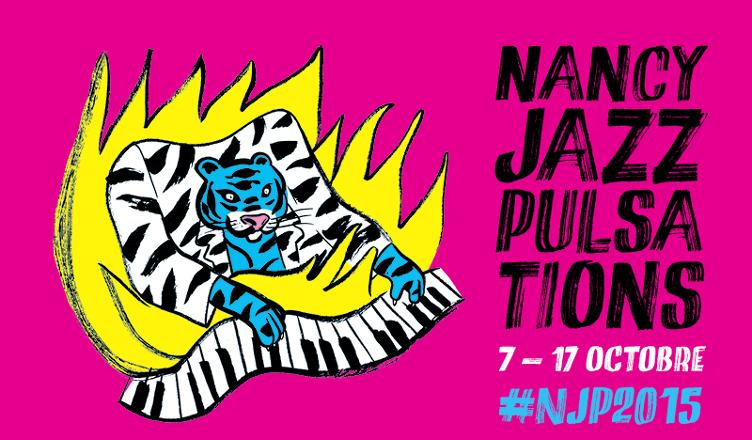 Festival Nancy Jazz Pulsations 2015 - affiche