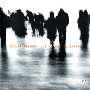"""Anouar Brahem - """"Le Voyage de Sahar"""""""