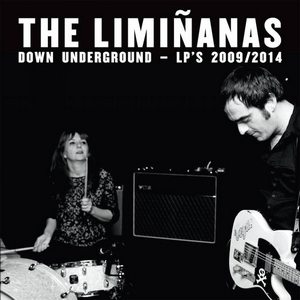 The Limiñanas – Down Underground - LP's 2009/2014