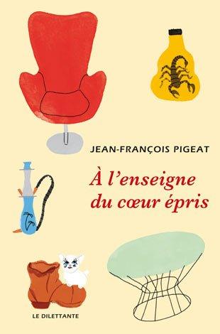A l'enseigne du coeur épris de Jean-François Pigeat