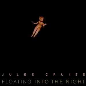 Julee Cruise - Floating