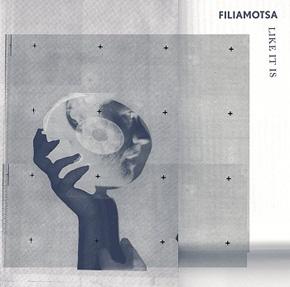 Filiamotsa - Like it is