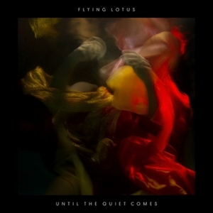 Flying Lotus - Until the quiet comes cover album