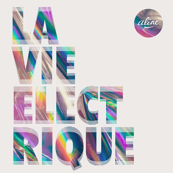 Aline - La Vie Electrique pochette album