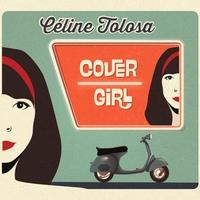 Céline Tolosa - Cover Girl EP