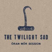 Twilight Sad - oran mor session