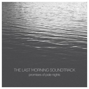 The Last Morning Sountrack 2015