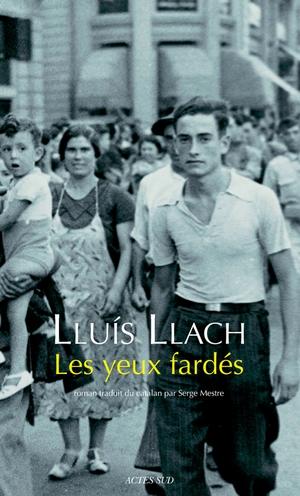 Les yeux Fardés - Lluis Llach couveture roman