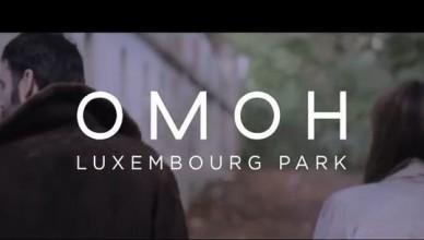 Vidéo : OMOH – Luxembourg Park