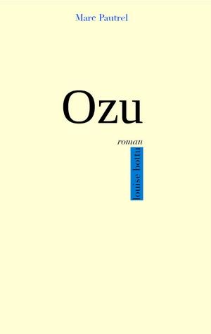ozu-marc-pautrel-roman