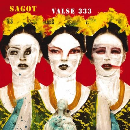 Julien Sagot – Valse 333 pochette album - ici d'ailleurs