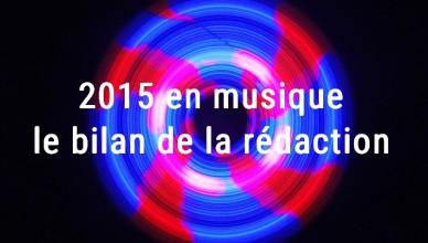Top Albums 2015 : le bilan musique de la rédaction - Revolvograph Oscar Lhermitte