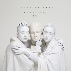 Mansfield.TYA – Corpo Inferno pochette album 2015