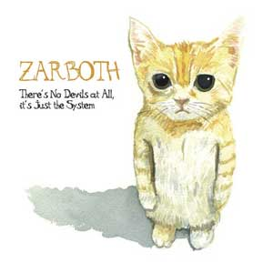 Zarboth - there 's no devils