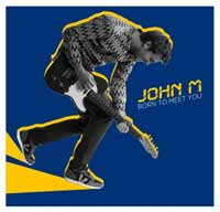 John M. - Born to meet you