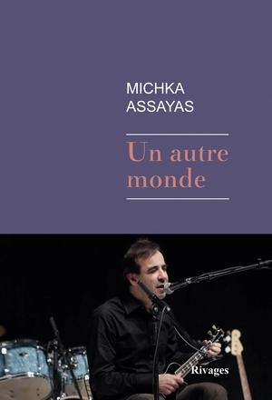 Assayas - un autre monde